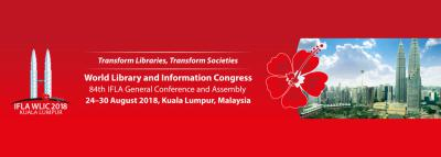 World Library and Information Congress 84th IFLA Conference and Assembly